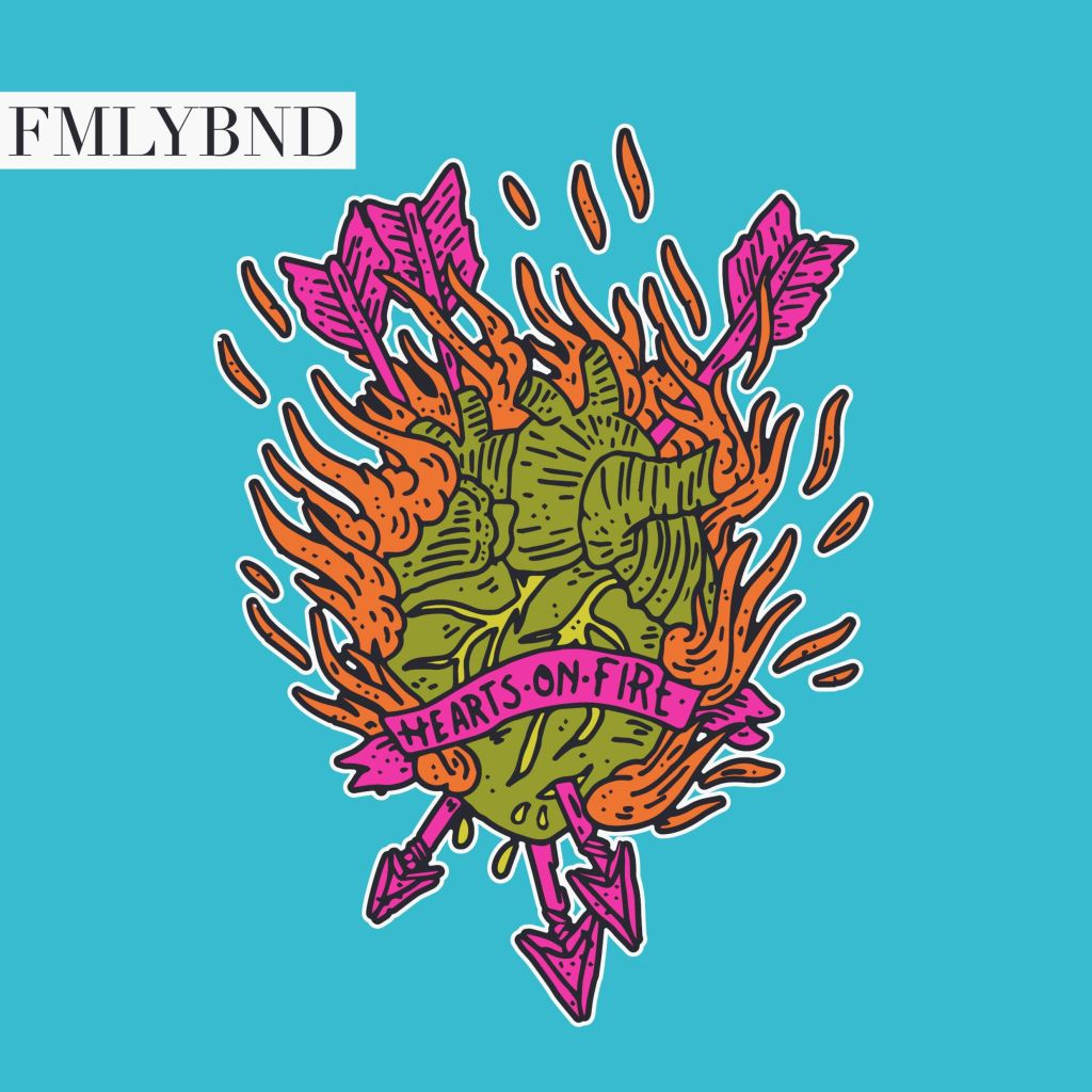 FMLYBND-Hearts-On-Fire-2016-2480x2480